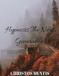 Hypnosis: The Next Generation, Christos Mentis
