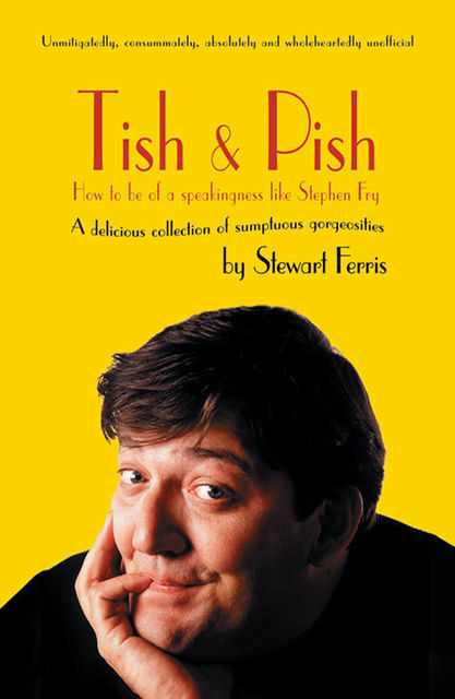 Tish and Pish, Stewart Ferris