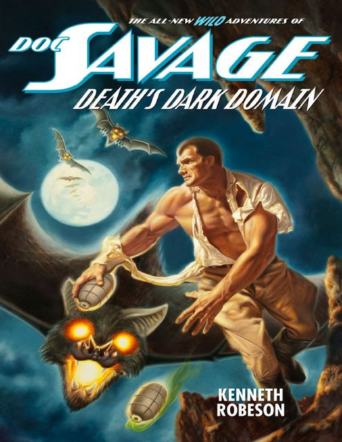 Doc Savage: Death's Dark Domain, Kenneth Robeson
