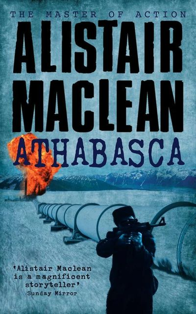 Athabasca, Alistair MacLean
