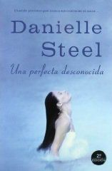 Una Perfecta Desconocida, Danielle Steel