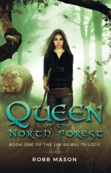Queen of the North Forest, Robb Mason