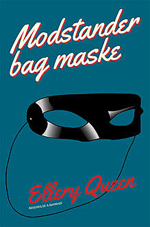 Modstander bag maske, Ellery Queen