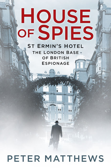 House of Spies, Peter Matthews