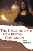 The Unauthorized Dan Brown Companion, John Helfers