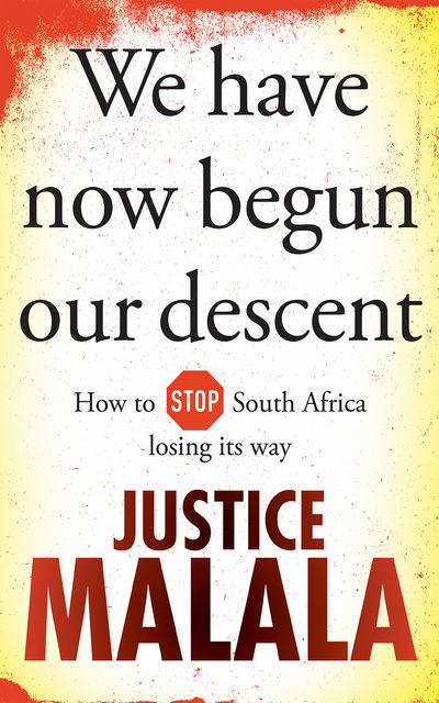 We have now begun our descent, Justice Malala
