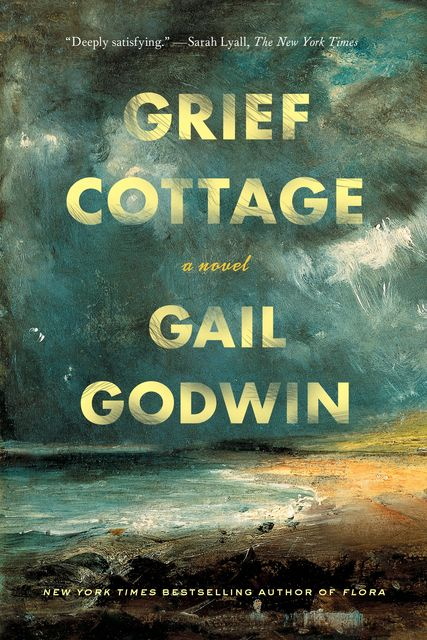 Grief Cottage, Gail Godwin