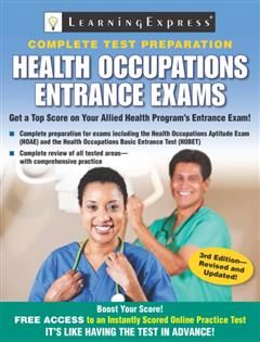 Health Occupations Entrance Exams, LearningExpress LLC