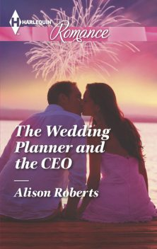 The Wedding Planner and the CEO, Alison Roberts