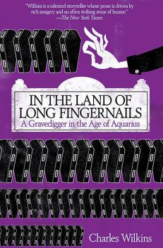 In the Land of Long Fingernails, Charles Wilkins