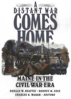 A Distant War Comes Home, Charles Waugh, Donald A. Beattie, Rodney Cole