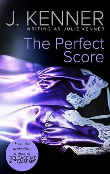 The Perfect Score, Julie Kenner