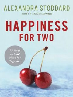 Happiness for Two, Alexandra Stoddard