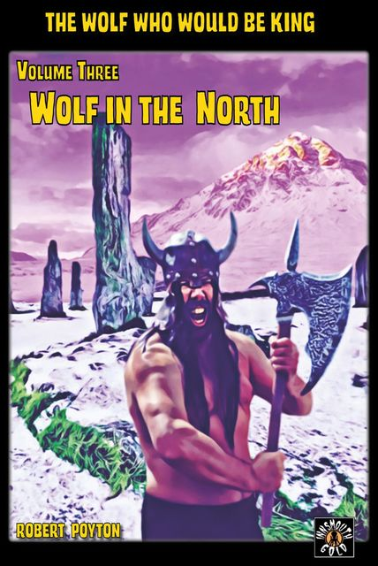 Wolf in the North, Robert Poyton