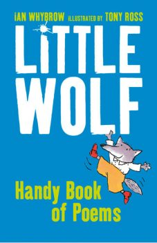 Little Wolf's Handy Book of Poems, Ian Whybrow