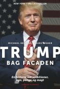 Trump bag facaden, Michael Kranish
