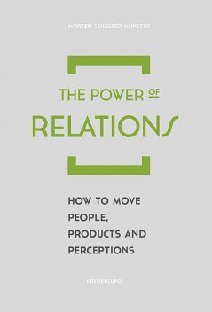 The Power of Relations, Morten Münster