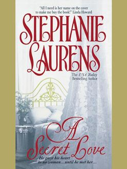 A Secret Love, Stephanie Laurens