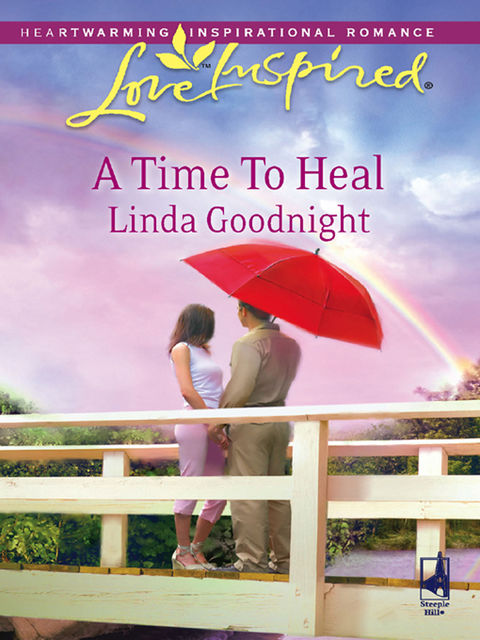A Time To Heal, Linda Goodnight