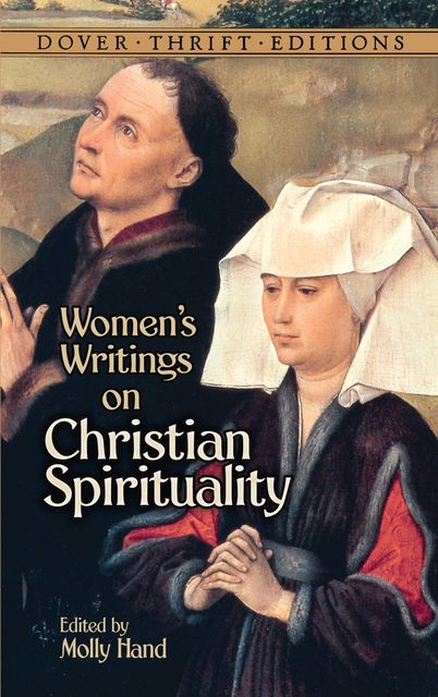 Women's Writings on Christian Spirituality, MOLLY HAND