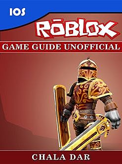 Roblox Unofficial Tips Tricks and Walkthroughs, Chaladar