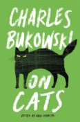 On Cats, Charles Bukowski