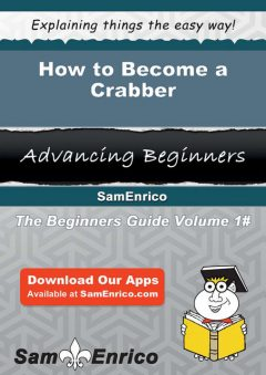 How to Become a Crabber, Torrie Caskey