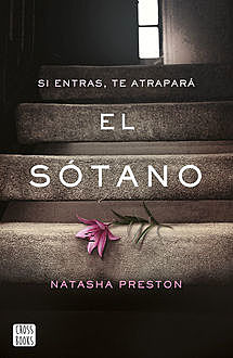 El sótano (Spanish Edition), Natasha Preston