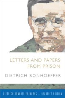 Letters and Papers from Prison, Dietrich Bonhoeffer