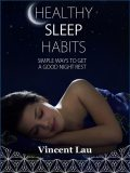 Healthy Sleep Habits, Vincent Lau