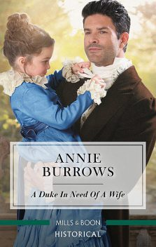 A Duke in Need of a Wife, Annie Burrows