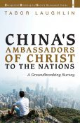 China's Ambassadors of Christ to the Nations, Tabor Laughlin
