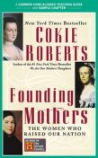 A Teacher's Guide to Founding Mothers, Cokie Roberts, Amy Jurskis