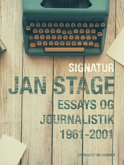 Signatur: Jan Stage: essays og journalistik 1961–2001, Jan Stage