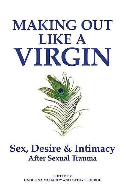 Making Out Like a Virgin, Cathy Plourde, Catriona McHardy