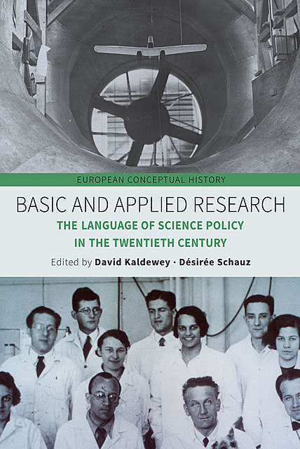 Basic and Applied Research, David Kaldewey
