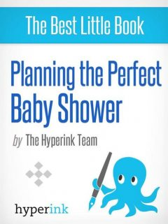 Planning the Perfect Baby Shower, The Team
