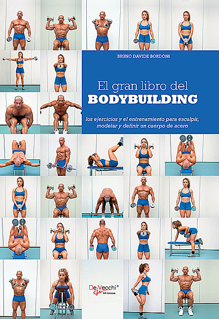 El gran libro del bodybuilding, Bruno Davide Bordoni