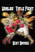 Worlds' Title Fight, Owner Scot Savage