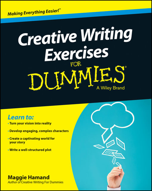 Creative Writing Exercises For Dummies, Maggie Hamand