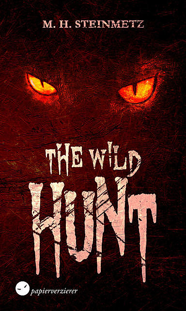 The Wild Hunt, M.H. Steinmetz