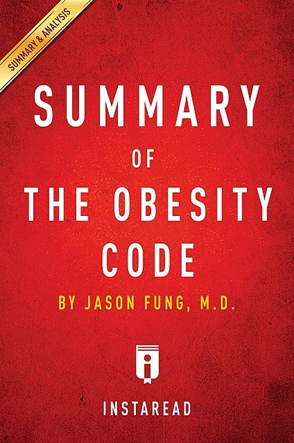 Summary of The Obesity Code, Instaread