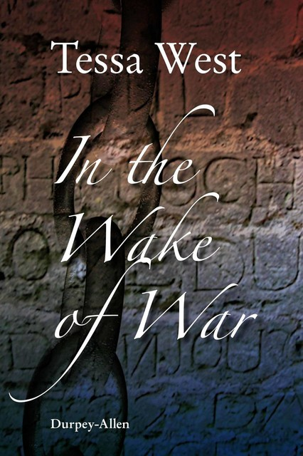In the Wake of War, Tessa West