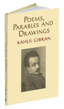 Poems, Parables and Drawings, Kahlil Gibran