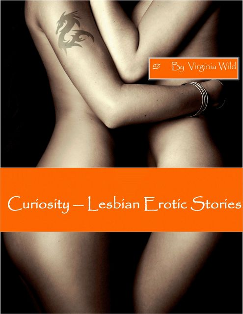 Curiosity – Lesbian Erotic Stories, Virginia Wild
