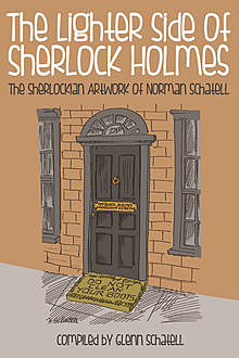 Lighter Side of Sherlock Holmes, Glenn Schatell