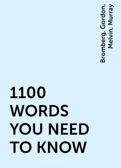 1100 WORDS YOU NEED TO KNOW, Gordon, Melvin, Bromberg, Murray