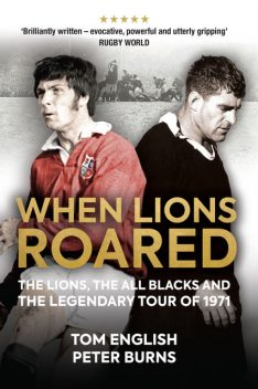 When Lions Roared, Peter Burns, Tom English