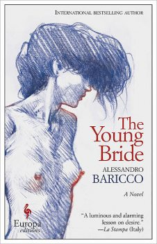 The Young Bride, Alessandro Baricco