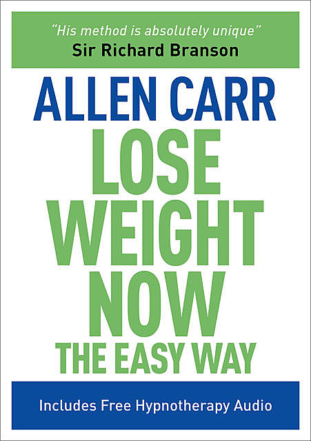 Allen Carr's Lose Weight Now, Allen Carr